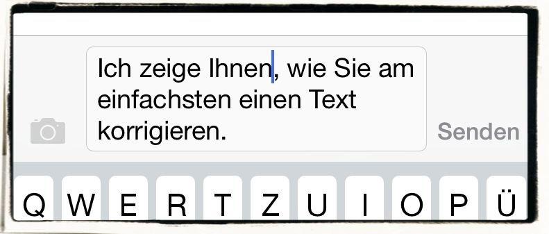 iPhone,E-Mail,SMS,iMessage,korrigieren,Schreibmarke,Cursor,Vertippt,Fehler,Zurück,Zurück-Taste 3