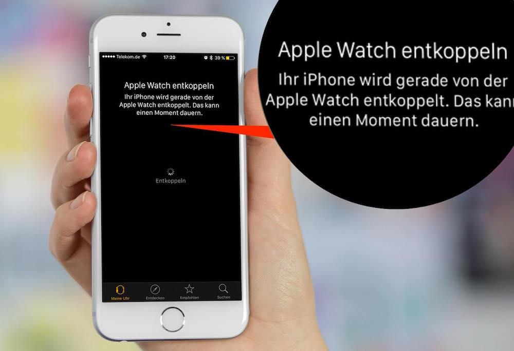 Apple Watch entkoppeln zurücksetzen 3