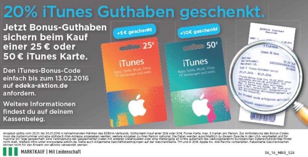 iTunes Karte  Marktkauf 20% Prozent Guthaben geschenkt