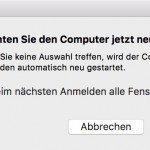 Möchten Sie den Computer jetzt neu starten Mac umgehen