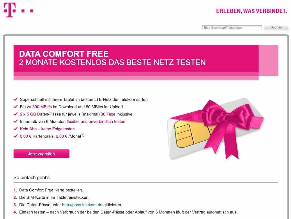 Lernen Sie das bis zu 300 Mbit/s-schnelle LTE-Netz der Deutschen Telekom kostenlos und absolut unverbindlich kennen: T-Mobile schenkt Ihnen 2 Datenpässe mit jeweils 5 GB Daten: