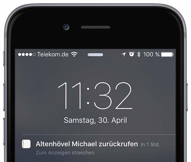 Das iPhone quittiert Ihren Erinnerungs-Auftrag, in dem es eine Meldung anzeigt: